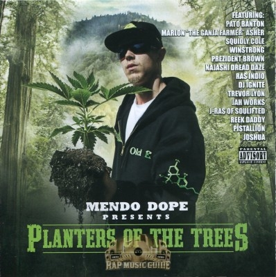 Mendo Dope - Planters Of The Trees