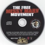 Bullys Wit Fullys Presents - The Free Messy Marv Movement