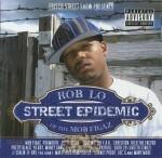 RobLo - Street Epidemic