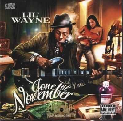 Lil Wayne - Gone Til November