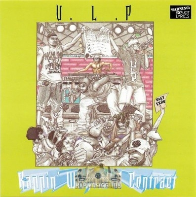 U.L.P. - Rappin Without A Contract