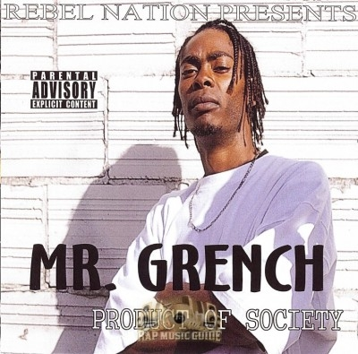 Mr. Grench - Product Of Society