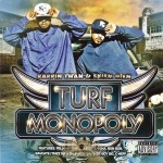 Rappin Twan & Skiem Hiem - Turf Monopoly