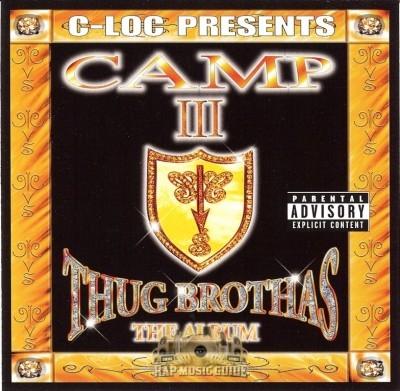 Camp III - Thug Brothas