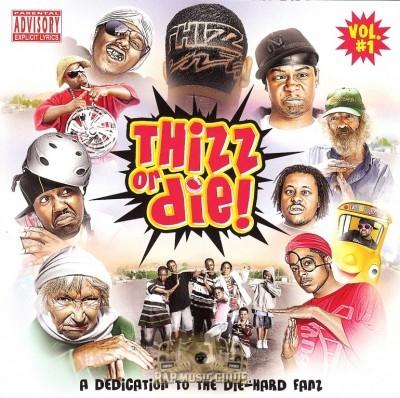 Thizz Or Die! - Vol. 1