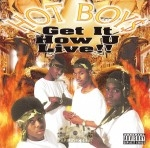Hot Boys - Get It How U Live!!