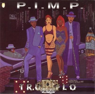 Tru II Flo - P.I.M.P.