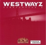 Westwayz - Compilation 3