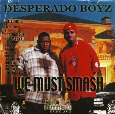 Desperado Boyz - We Must Smash