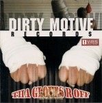 Dirty Motive Records - Tha Gloves R Off