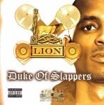Lion - Duke Of Slappers