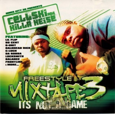 Cellski & Killa Keise - Freestyle Mixtape Vol. 3: It's Not A Game