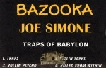Bazooka Joe Gotti - Traps of Babylon