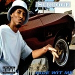 Scrooge - Ride Wit Me