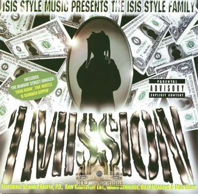 The Isis Style Family - 1 Mi$$ion