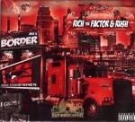 Rich & Rush - Black Border Brothers Mix 4