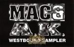 Mac & A.K. - Westbound Sampler