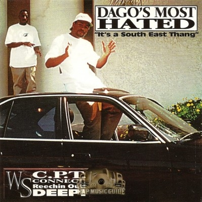 Dago's Most Wanted - It's A South East Thang