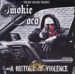 Smokie Loco - A History Of Violence