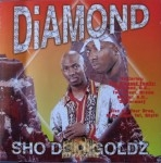 Diamond - Sho Dem Goldz