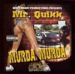Mr. Quikk - Murda Murda