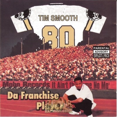 Tim Smooth - Da Franchise Player