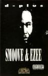 D-Plus - Smoove & Ezee