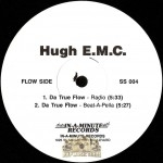Hugh E.M.C. - Da True Flow