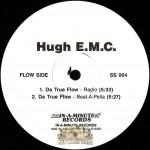 Hugh E.M.C. - Da True Flow