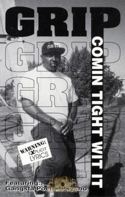 Grip - Comin Tight Wit It
