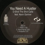 D-Shot - You Need A Hustler