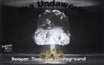 Tha Undaworld - Deeper Than Tha Undaground