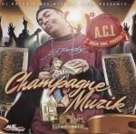 A.C.L. aka Mr. Freeze - Champagne Muzik