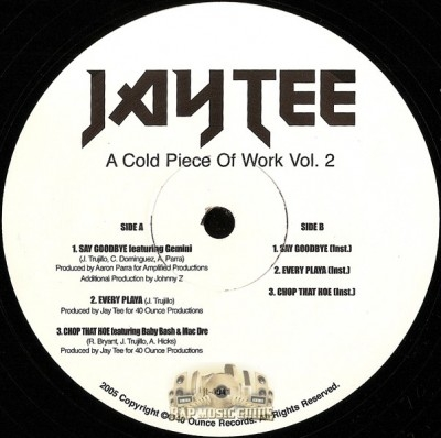 Jay Tee - A Cold Piece Of Work Vol. 2
