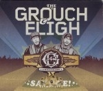 Grouch & Eligh - Say G&E!