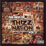 The Best Of Thizz Nation - Vol. 2