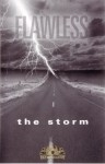 Flawless - The Storm