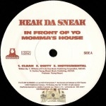 Keak Da Sneak - In Front Of Yo Momma's House