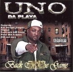 Uno Da Playa - Back In The Game