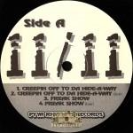 11/11 - Creepin Off To Da Hide-A-Way