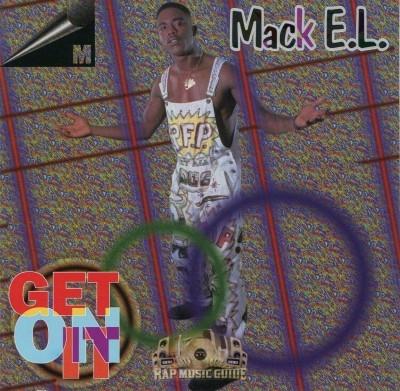 Mack E.L. - Get On It