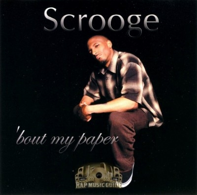 Scrooge - Bout My Paper