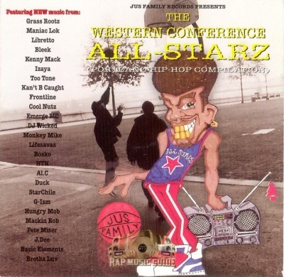 Jus Family Records Presents - The Western Conference All-Starz