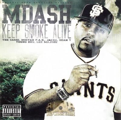 M-Dash - Keep Smoke Alive