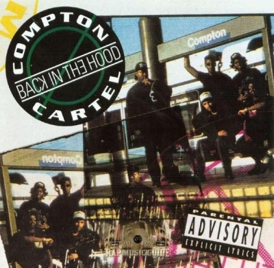 Compton Cartel - Back In The Hood
