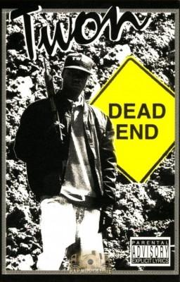Twon - Dead End
