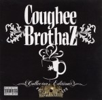 Coughee Brothaz - Collector's Edition- Prerelease Copy