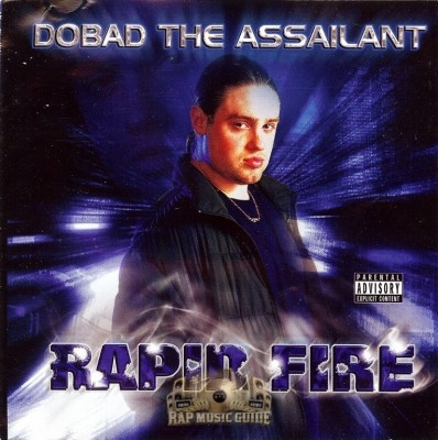 Dobad The Assailant - Rapid Fire