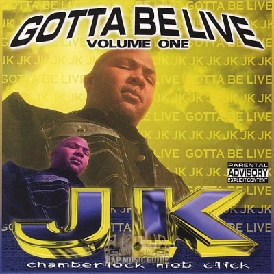 JK - Gotta Be Live Volume One
