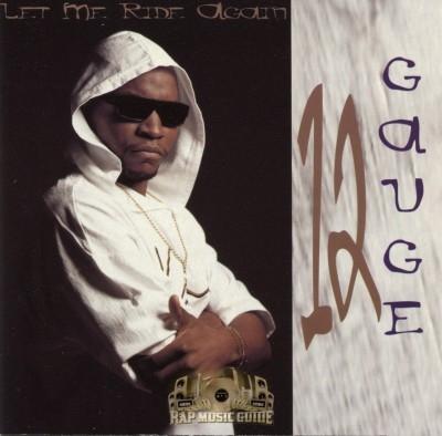 12 Gauge - Let Me Ride Again
